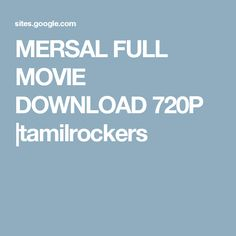 MERSAL FULL MOVIE DOWNLOAD 720P |tamilrockers