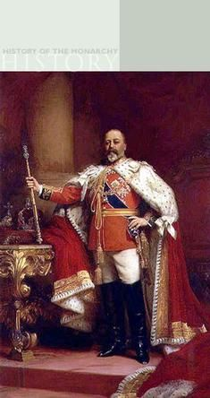 Edward VII. Reigned: 1901 - 1910. Born and died at Buckingham Palace. Victoria's eldest son, born as Prince Albert and known as Bertie in the family, he took the name Edward when he became king, aged almost 60. Before that he had led what his mother considered a dissolute life, with Lillie Langtryand Jennie Churchill (Winston's mother) amongst his mistresses.   He openly enjoyed the role of King and relished the costumes and ceremonies. cont
