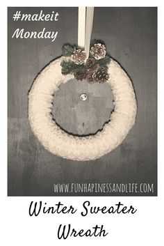 Winter wreath made from an upcycled sweater takes only 5 minutes to make and gives a nice cozy feel to your winter decor.