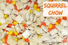 Cooking with Carlee: Squirrel Chow - A Fun Fall Extra Peanut Buttery Twist on Puppy Chow