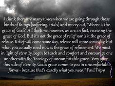Paul Tripp on Uncomfortable Grace (preaching to myself)