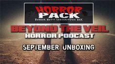 Sept Horror Pack Unboxing | Beyond The Veil Horror Podcast