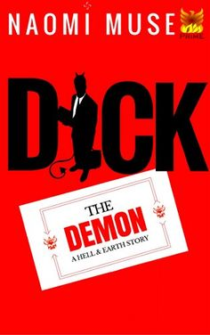 Dick the Demon: Part of the Hell and Earth Series (Tales ...