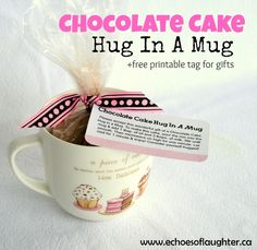 Chocolate Cake Hug In A Mug - What a great women's ministry project! Reach out and love others with food.