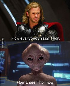 Original Pinner: I just became addicted to Stargate. Me: I've always seen Thor as short and grey!