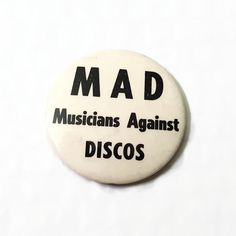 MAD Musicians Against Discos Vintage Pinback Button Anti-Disco Band Protest Punk Pin by ThriftyTheresa Vintage Playing Cards, Button Badge, Pin And Patches, Pin Badges, Punk Rock, Buttons, Band, Retro, Unique Jewelry