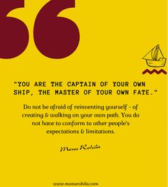 You are the captain of your own ship, the master of your own fate. Do not be afraid of reinventing yourself - of creating & walking on your own path. You do not have to conform to other people's expectations & limitations Social Media Marketing, Digital Marketing, Seo Professional, Wednesday Motivation, Media Specialist, Do Not Be Afraid, Wednesday Wisdom, Morning Quotes, Other People
