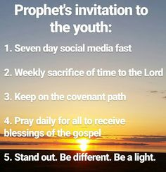 The LDS prophet's request of the latter-day Youth Battalion. It's been a great week! Mormon Quotes, Lds Quotes, Follow The Prophet, Jesus Christ Quotes, Lds Youth, My Children Quotes, Uplifting Thoughts, Church Quotes, Lds Church