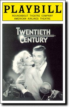 Playbill Cover for Twentieth Century at American Airlines Theatre - Opening Night, March 2004