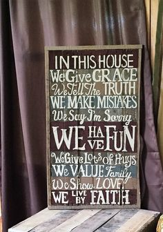 IN THIS HOUSE Sign