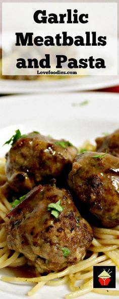Cajun Delicacies Is A Lot More Than Just Yet Another Food Garlic Meatballs And Pasta Is A Delicious Homemade Recipe Full Of Flavor With A Delicious Sauce. By means of Lovefoodies Meatball Recipes, Meat Recipes, Pasta Recipes, Dinner Recipes, Cooking Recipes, Online Recipes, Garlic Recipes, Top Recipes, Noodle Recipes