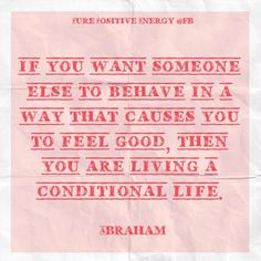 Conditional love - Abraham Hicks