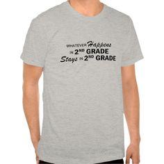 Whatever Happens - 2nd Grade T Shirt, Hoodie Sweatshirt