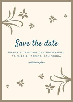 customize 4993 save the date invitation templates online canva Wedding Invitation Fonts, Save The Date Invitations, Printing Services, Online Printing, Elegant Flowers, Wedding Quotes, Wedding Hair And Makeup, Getting Married, Colorful Backgrounds