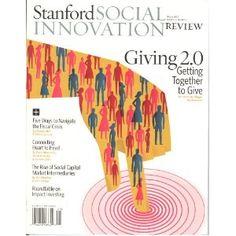 Stanford Social Innovation Review Foundation Grants, Community Foundation, Grant Money, Innovation Lab, Social Entrepreneurship, Social Enterprise, Social Media, Labs, Economics