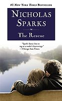 The Rescue, by Nicholas Sparks... your classic Nick Sparks book.