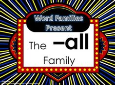 Word Family Packet (The -all Family)    Items included:  -Word list for students and/or parents  -Words for word wall and/or flash cards  Cut and paste activity to create word family words  Trace and write the word family words  Mini-book for students to color and practice reading word family words.  Underline the word family words in the story printable.  Word family word search.  Word family maze  2 color by word pages
