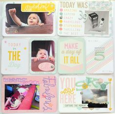 Project life ... I love love love the way she put stamped words around the border of the little girl in the 2nd 3x4 spot :)