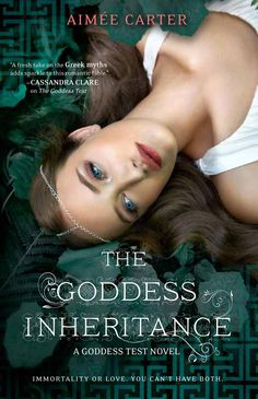 Cover Reveal: The Goddess Inheritance (Goddess Test #3)  by Aimee Carter. Coming 2/2013