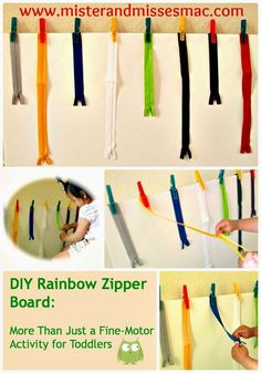 Mister & Misses Mac: DIY Rainbow Zipper Board: More than Just a Fine-Motor Activity for Toddlers Educational Activities For Kids, Motor Activities, Toddler Activities, Preschool Ideas, Mister And Misses, Self Help Skills, Occupational Therapy Activities, Pre Writing, Fine Motor Skills