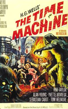 The Time Machine posters for sale online. Buy The Time Machine movie posters from Movie Poster Shop. We're your movie poster source for new releases and vintage movie posters. Classic Sci Fi Movies, Classic Movie Posters, Movie Poster Art, Time Machine Movie, The Time Machine, Film Science Fiction, Fiction Movies, Fiction Books, Old Movies