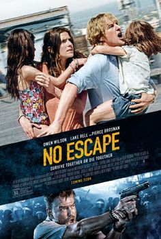 Pierce Brosnan, Owen Wilson and Lake Bell in No Escape (2015)