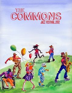 The Commons Jazz Festival Poster: 2012