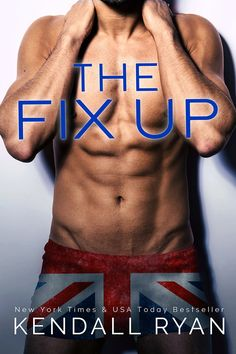 Excerpt Reveal:: The Fix Up by Kendall Ryan