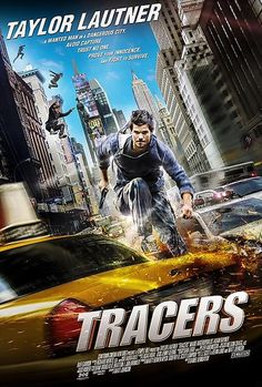 "Tracers Movie Poster | ... Lautner stars in ""Tracers"" movie poster and trailer revealed"