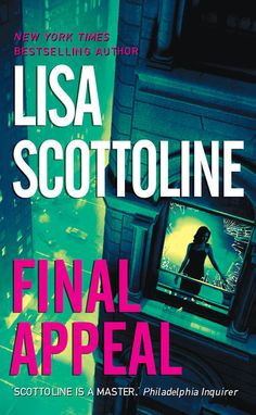 Final Appeal - Lisa Scottoline - Book - BookPedia. Final Appeal - Lisa…