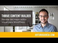 Thrive Content Builder, Review en español del mejor editor visual para WordPress - YouTube