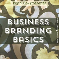 "I added ""Business Branding Basics | Ivy & Co."" to an #inlinkz linkup!http://www.theivyandco.com/2014/12/business-branding-basics.html"