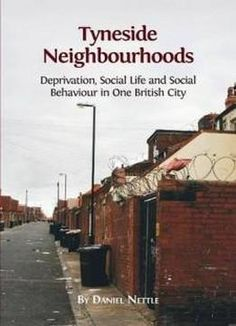 Tyneside Neighbourhoods: Deprivation Social Life And Social Behaviour In One British City free ebook