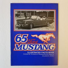 1965 Ford Mustang Illustrated Facts Book & Features Manual Mustang Monthly Pub