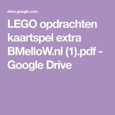 LEGO opdrachten kaartspel extra BMelloW.nl (1).pdf - Google Drive Lego, Google Drive, Flora, Projects, Kids, Log Projects, Young Children, Blue Prints, Boys
