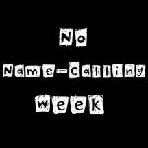 No Name Calling Week is an annual week of educational activities aimed at ending name-calling of all kinds and providing schools with the tools and inspiration to launch an on-going dialogue about ways to eliminate bullying in their communities. Counseling Office, Elementary School Counseling, School Counselor, Elementary Schools, Counseling Activities, Group Activities, Educational Activities, I Love School, Safe Schools