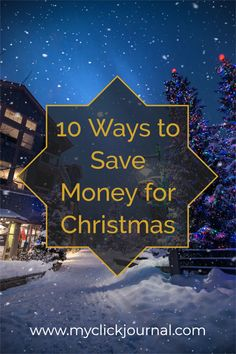 10 tips to Save Money for Christmas | how to save money for the holidays as a broke college student | christmas budgeting tips | myclickjournal