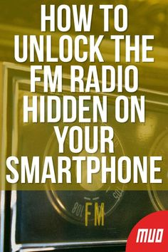 How to Unlock the FM Radio Hidden on Your Smartphone <br> Here's how to listen to the radio on your smartphone using the FM tuner hidden inside. Android Phone Hacks, Iphone Life Hacks, Cell Phone Hacks, Smartphone Hacks, Android Art, Iphone Codes, Ios Iphone, Computer Basics, Computer Help