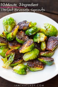 In 10 minutes and with only 3 ingredients, you can have the PERFECT and most delicious Brussels Sprouts!
