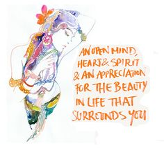 Appreciation for the beauty in life that surrounds you...