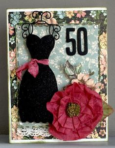 50th Birthday card - love the dress form
