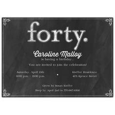 Forty White on Black Chalkboard 40th Birthday Invitations
