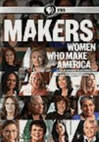 Makers: Women Who Make America [DVD]. Review the story of how women have helped shape America over the last fifty years through one of the most sweeping social revolutions in American history, in pursuit of their rights to a full and fair share of political power, economic opportunity, and personal autonomy.
