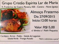 Grupo Cristão Espírita Lar de Maria Convida para o seu Almoço Fraterno - Nova Iguaçu - RJ - http://www.agendaespiritabrasil.com.br/2015/09/24/grupo-cristao-espirita-lar-de-maria-convida-para-o-seu-almoco-fraterno-nova-iguacu-rj/