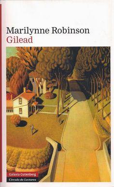GILEAD – Marilynne Robinson – Novela, oralidad