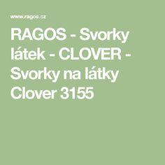 RAGOS - Svorky látek - CLOVER - Svorky na látky Clover 3155