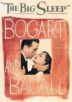 Old lauren bacall & humphrey bogart poster interesting quite funky wild for the time...