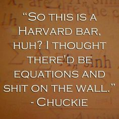 """Good Will Hunting - Chuckie (Ben Affleck) also, me in every situation in put in with """"smarter"""" or """"more experienced"""" people than me Good Will Hunting, Matt Damon, Boston Accent, Cole Hauser, Minnie Driver, Casey Affleck, Funny Movies, Film Quotes, Music Love"""