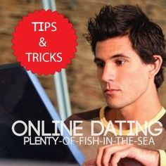 Online dating tips and tricks for the man/woman looking to find that perfect someone