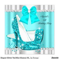 Shop Elegant Glitter Teal Blue Glamour High Heel Silver Invitation created by Zizzago. Bleu Turquoise, Teal Blue, Blue And Silver, Elegant Birthday Party, Gold Birthday Party, 50 Birthday, Birthday Ideas, Birthday Cards, Glamour